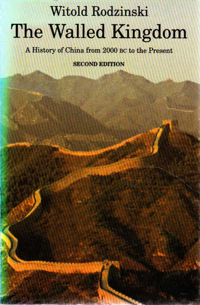 The Walled Kingdom: a History of China from 2000 BC to the Present