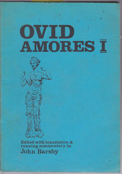amores by ovid use of the Body parts and their epic struggle in ovid's amores leisa m muto lmuto@marrcom the use of rhetoric throughout the amores emphasizes the presence of logic and.