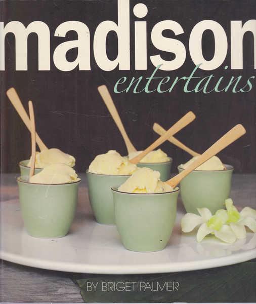 Madison Entertains