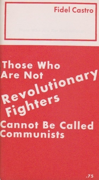 Those Who are Not Revolutionary Fighters Cannot be Called Communists