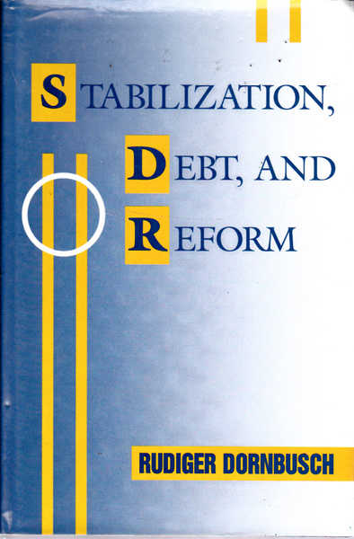Stabilization, Debt, and Reform : Policy Analysis for Developing Countries