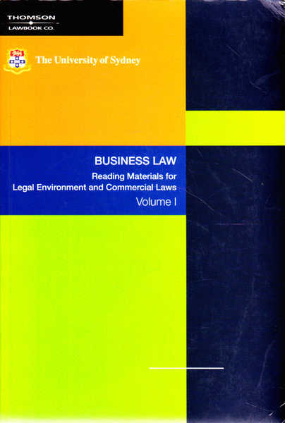 Business Law: Reading Materials for Legal Environment and Commercial Laws, Volume 1