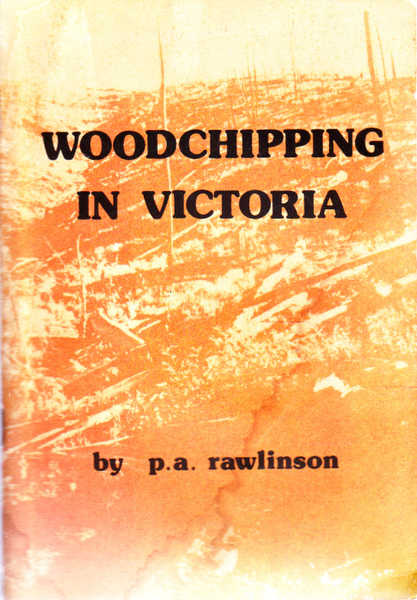 Woodchipping in Victoria