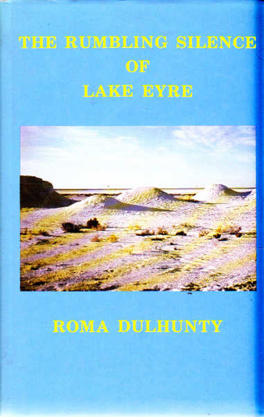 The Rumbling Silence of Lake Eyre