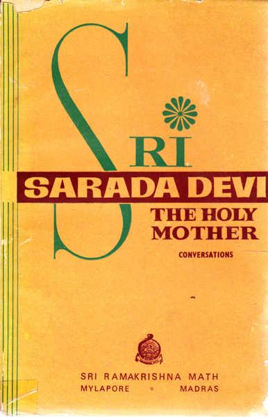Sri Sarada Devi: The Holy Mother: Book II: Her Conversation