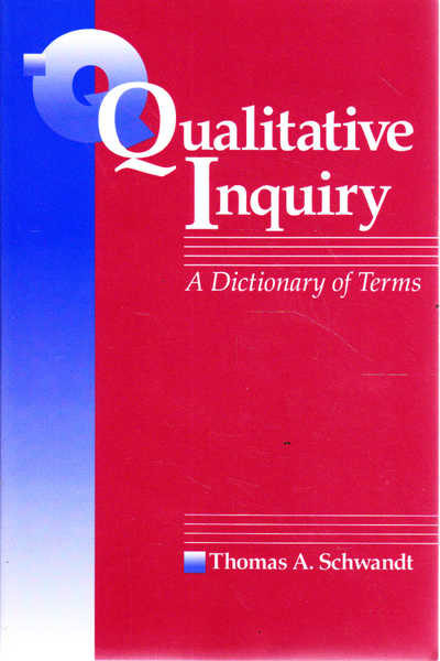 Qualitative Inquiry: A Dictionary of Terms