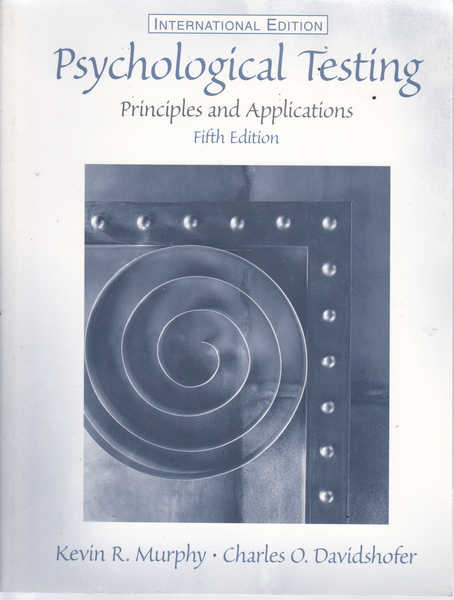 Psychological Testing: Principles and Applications Fifth Edition