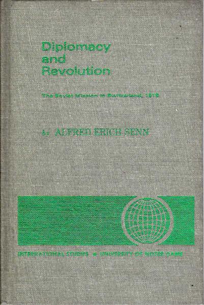 Diplomacy and Revolution: Soviet Mission to Switzerland, 1918