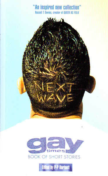 The Gay Times Book of Short Stories: The Next Wave (Gay Times Books)