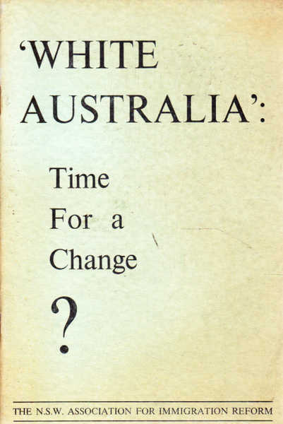 'White Australia': Time for a Change