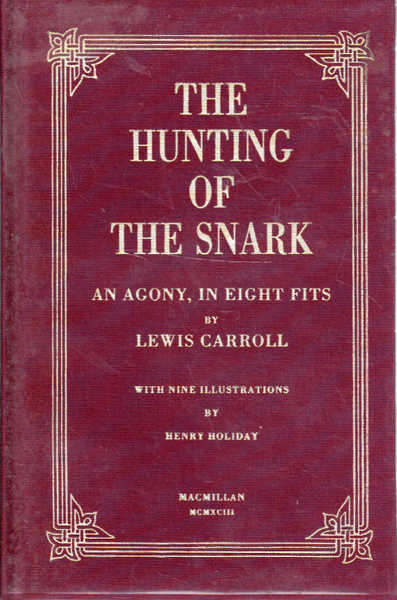 The Hunting of the Snark: An Agony in Eight Fits