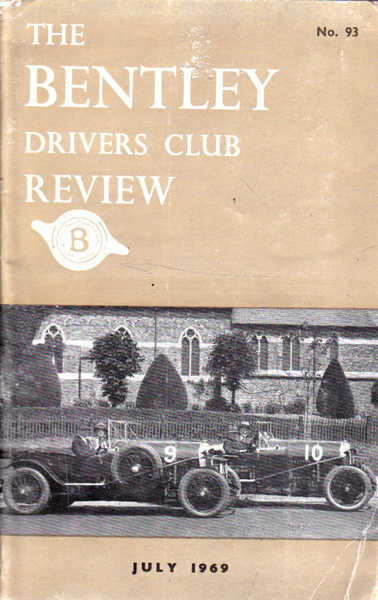 The Bentley Drivers Club Review No. 93: Jul;y 1969