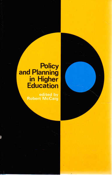 Policy and Planning in Higher Education