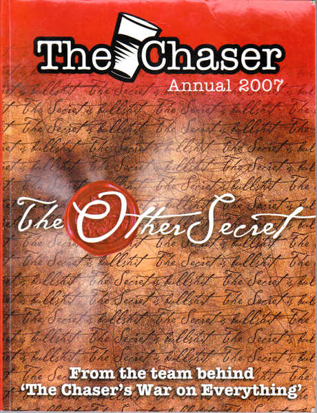 The Chaser Annual 2007: The Other Secret