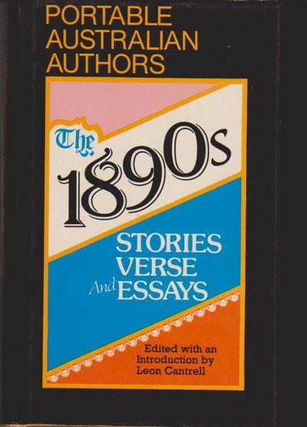 The 1890s: Stories, Verse, and Essays (Portable Australian authors)