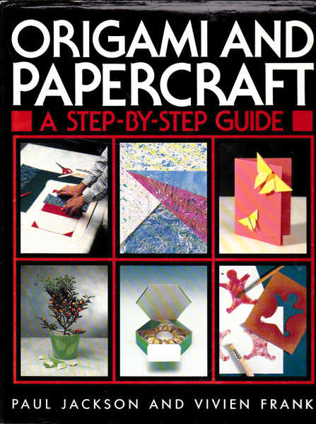 Origami and Papercraft: A Step-by-Step Guide