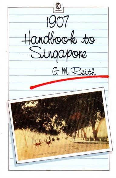 1907 Handbook to Singapore