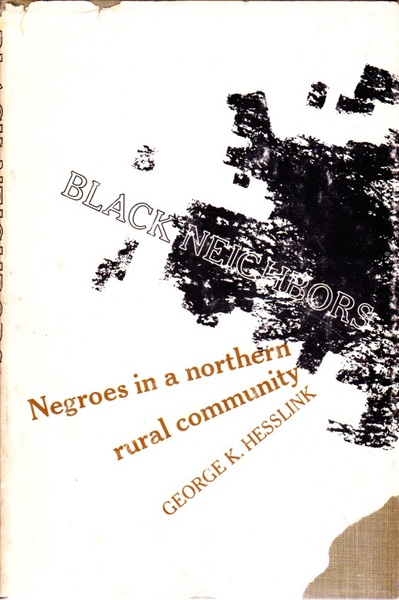 Black Neigbours: Negroes in a Northern Rural Community