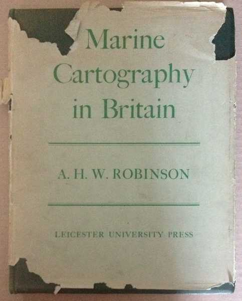 Marine Cartography in Britain: A history of the Sea Chart to 1855