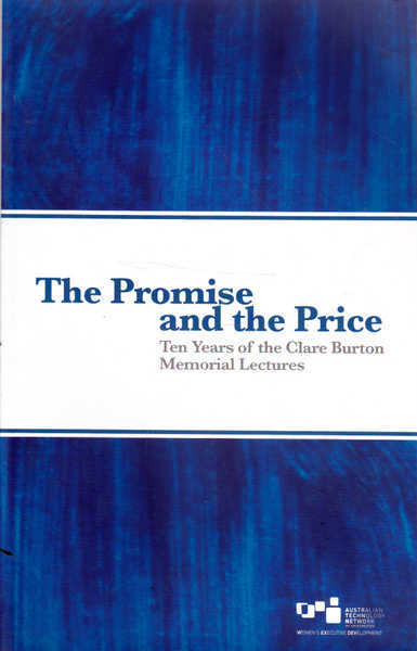 The Promise and the Price: Ten Years of the Clare Burton Memorial Lecture
