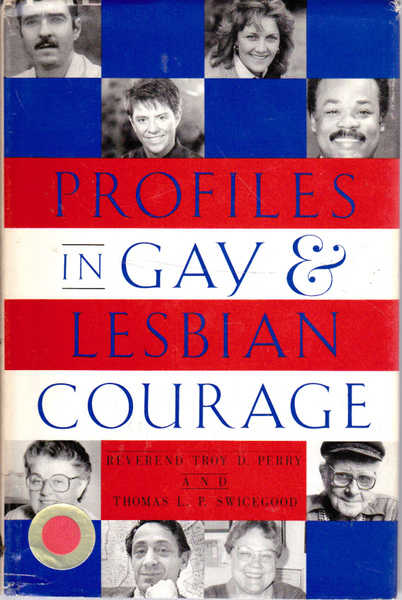 Profiles in Gay and Lesbian Courage