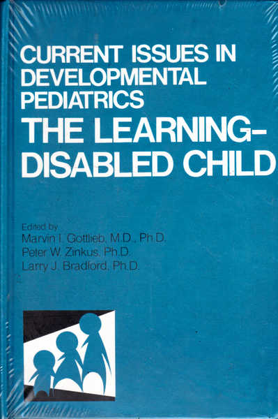 Current Issues in Development Pediatrics: The Learning-Disabled Child