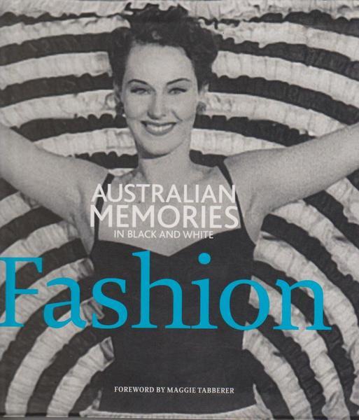 Fashion: Australian Memories in Black and White