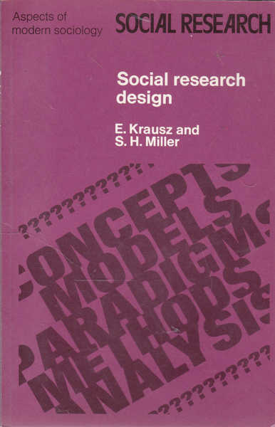 Social Research Design: Aspects of Modern Sociology