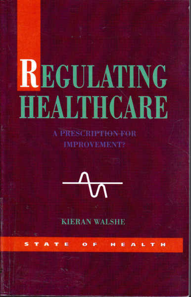 Regulating Healthcare
