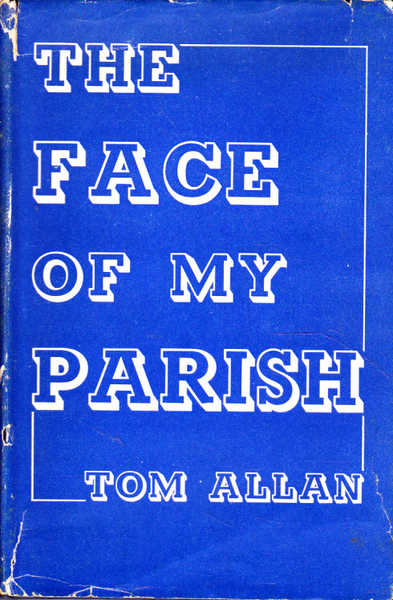 The Face of My Parish: By Tom Allan