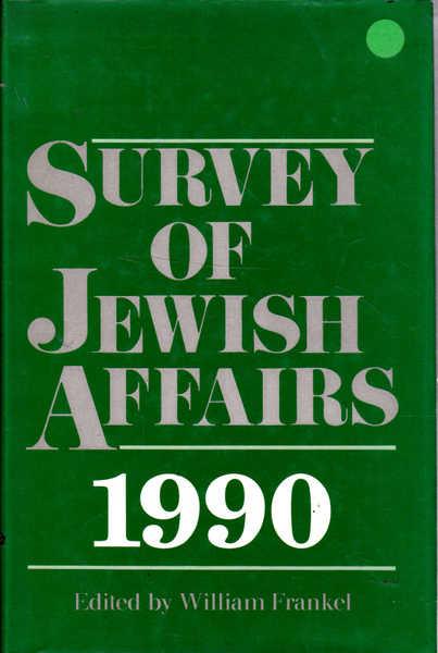 Survey of Jewish Affairs: 1990