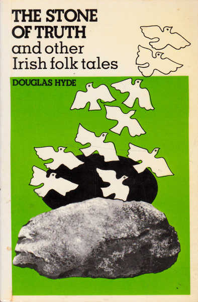 Stone of Truth and Other Irish Folk Tales