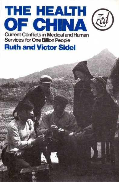 The Health of China: Current Conflicts in Medial and Human Service for One Billion People