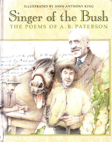 Singer of the Bush: The Poems of A. B. Patterson