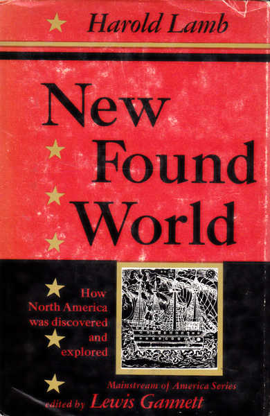 New Found World: How North America Was Discovered and Explored