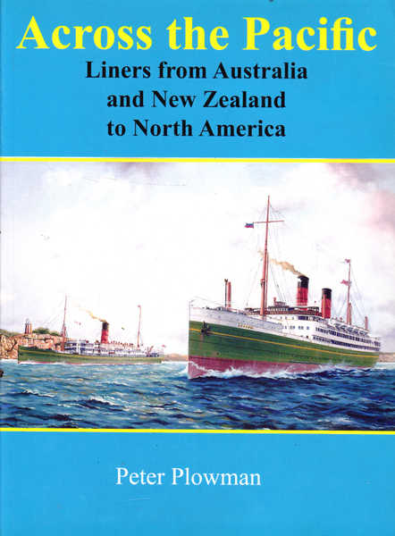 Across the Pacific: Liners from Australia and New Zealand to North America