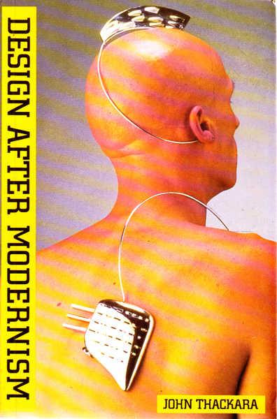 Design After Modernism: Beyond the Object