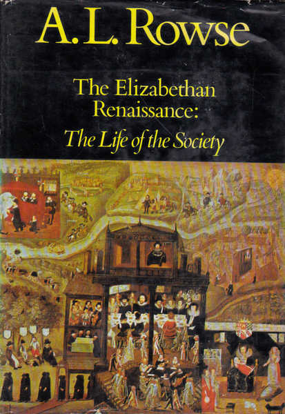 The Elizabethan Renaissance: Life of the Society