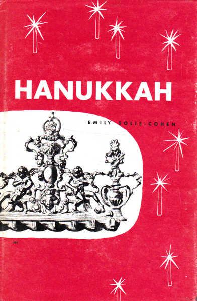 Hanukkah: The Feast Of Lights