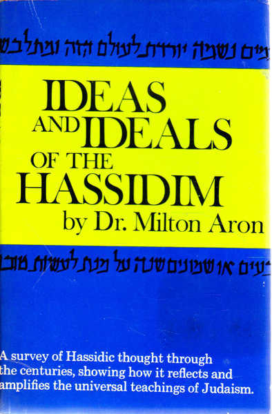Ideas and Ideals of the Hassidim