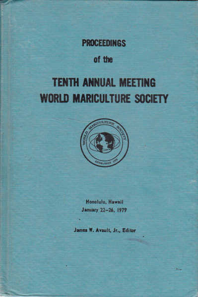 Proceedings of the Tenth Annual Meeting World Mariculture Society