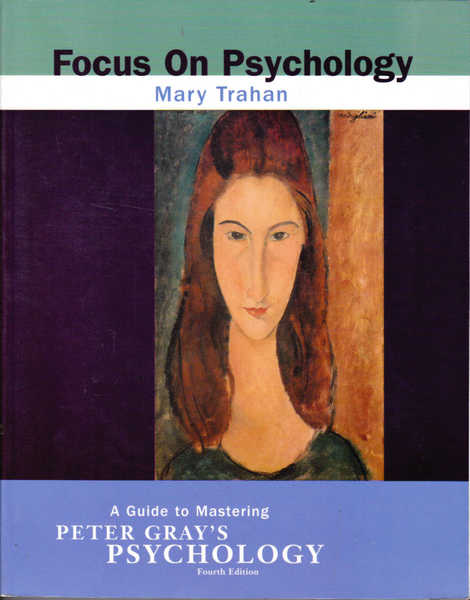 Focus on Psychology: A Guide to Mastering Peter Gray