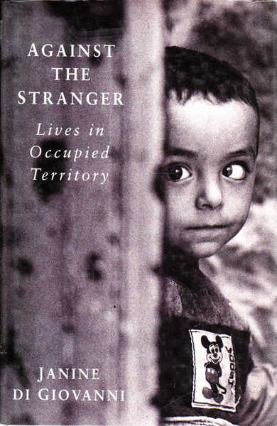 Against the Stranger: Journeys Through Occupied Territory