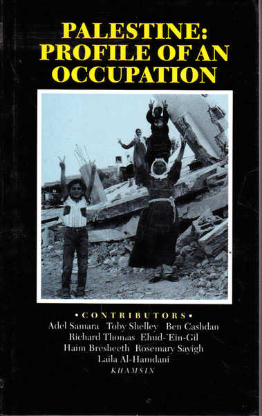 Palestine: Profile of an Occupation