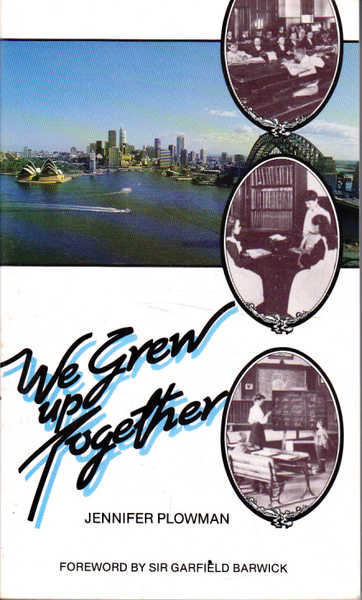 We Grew Up Together: A Brief History of the Royal New South Wales Institute for Deaf and Blind Children from 1860 - 1985