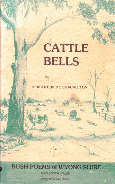 Cattle Bells: Bush Poems of Wyong Shire