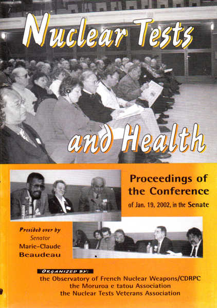 Nuclear Tests and Health: Proceedings of the Conerence of Jan. 19, 2002, in the Senate