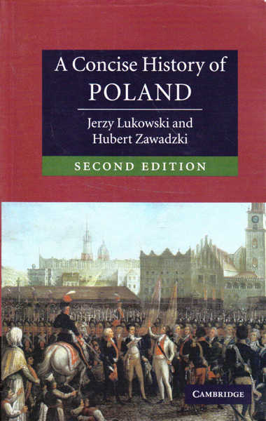 A Concise History of Poland: Second Edition
