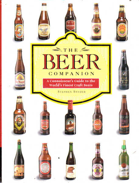 The Beer Companion: A Connoisseur's Guide to the World's Finest Craft Beers
