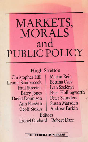 Markets, Morals, and Public Policy